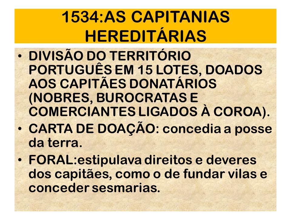 1534:AS CAPITANIAS HEREDITÁRIAS