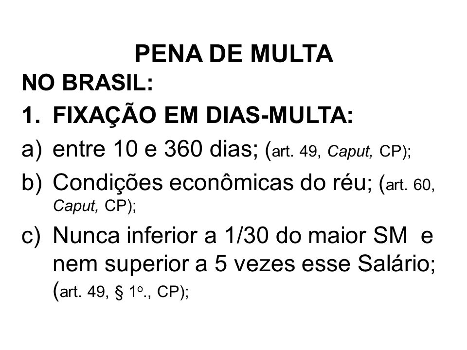 PENA DE MULTA FIXAÇÃO EM DIAS-MULTA: