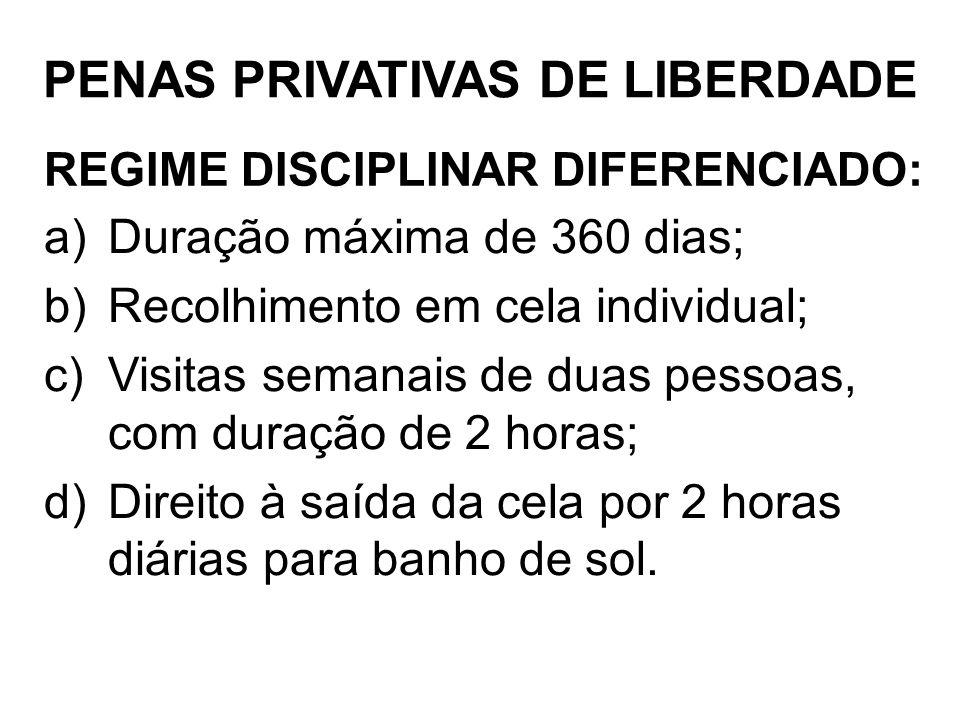 REGIME DISCIPLINAR DIFERENCIADO:
