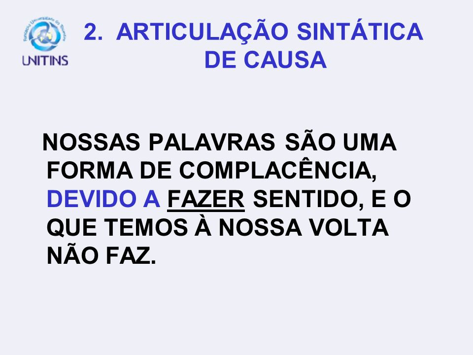 2. ARTICULAÇÃO SINTÁTICA DE CAUSA