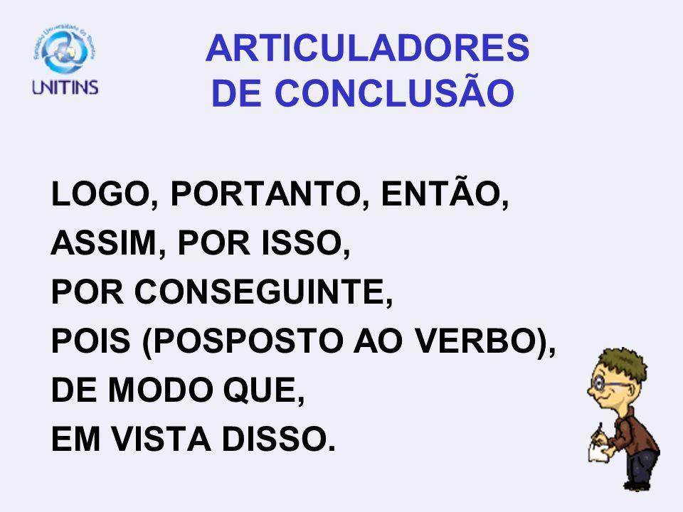 ARTICULADORES DE CONCLUSÃO
