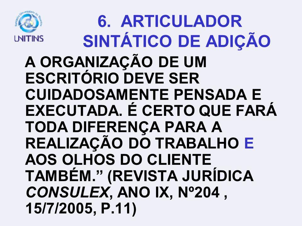 6. ARTICULADOR SINTÁTICO DE ADIÇÃO