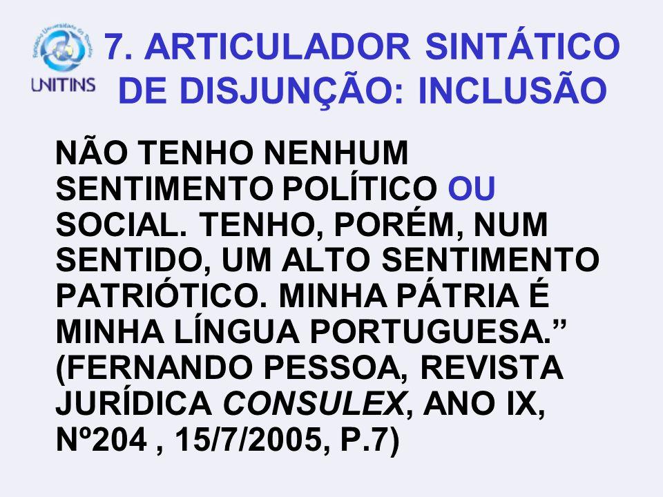 7. ARTICULADOR SINTÁTICO DE DISJUNÇÃO: INCLUSÃO