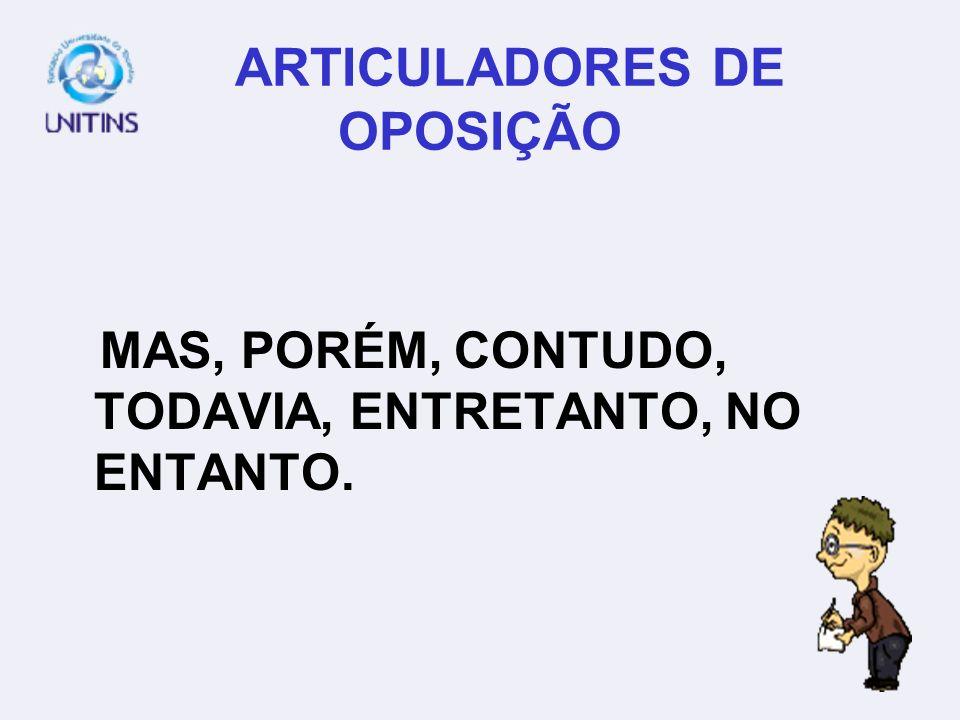 ARTICULADORES DE OPOSIÇÃO