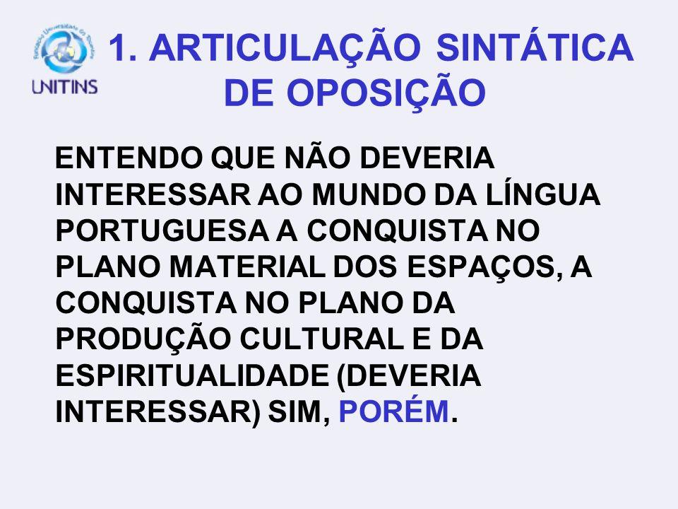 1. ARTICULAÇÃO SINTÁTICA DE OPOSIÇÃO