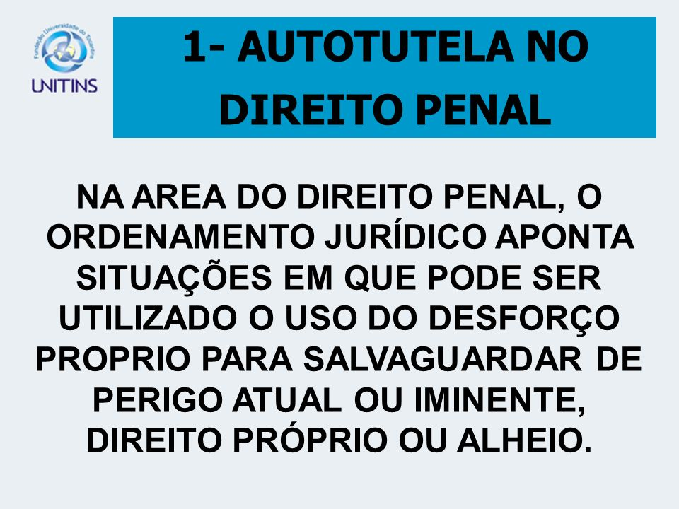 1- AUTOTUTELA NO DIREITO PENAL