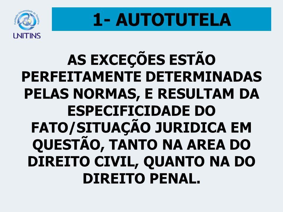 1- AUTOTUTELA