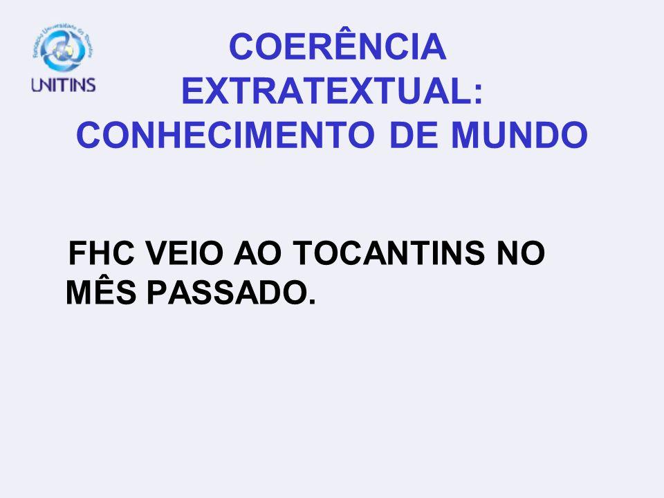 COERÊNCIA EXTRATEXTUAL: CONHECIMENTO DE MUNDO