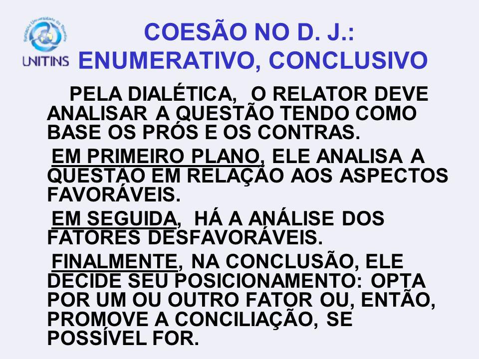 COESÃO NO D. J.: ENUMERATIVO, CONCLUSIVO