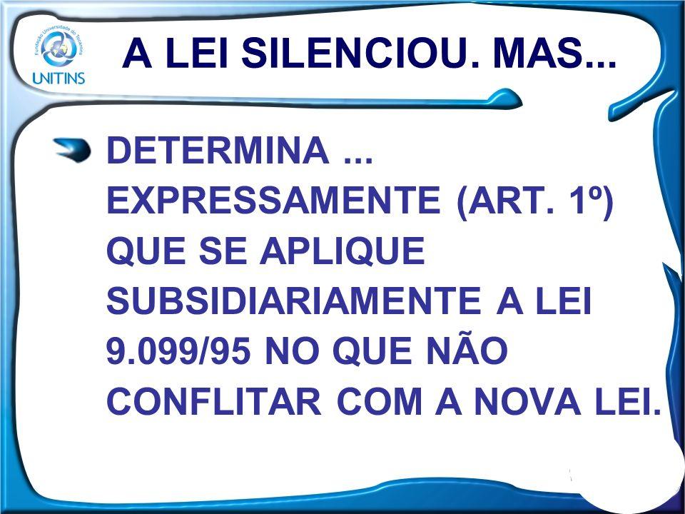 A LEI SILENCIOU. MAS... DETERMINA ... EXPRESSAMENTE (ART.