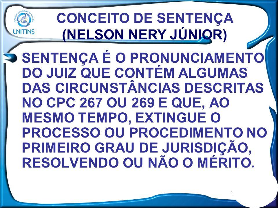 CONCEITO DE SENTENÇA (NELSON NERY JÚNIOR)