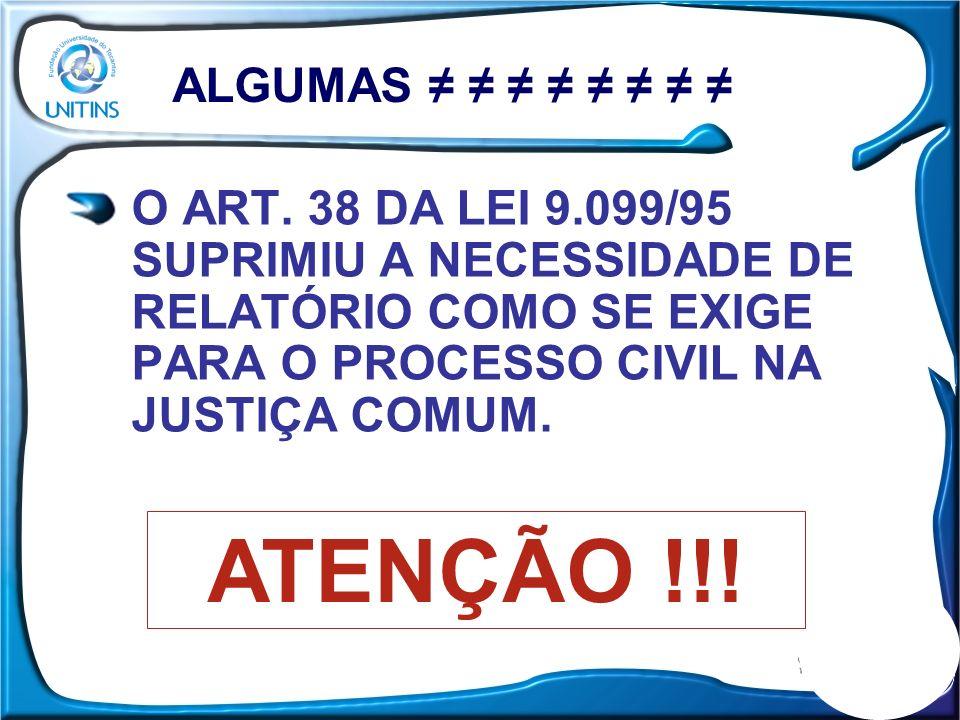 ATENÇÃO !!! ALGUMAS ≠ ≠ ≠ ≠ ≠ ≠ ≠ ≠