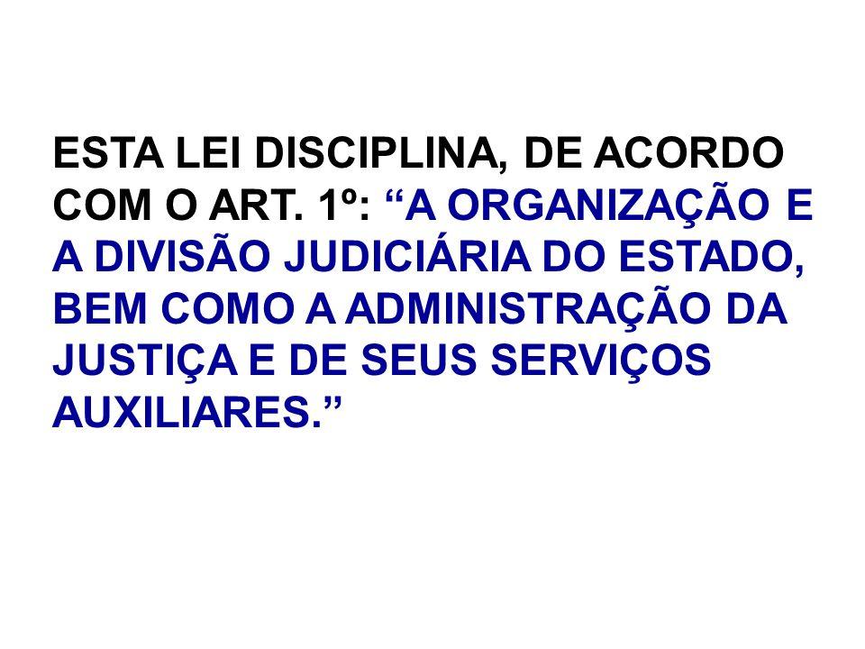 ESTA LEI DISCIPLINA, DE ACORDO COM O ART