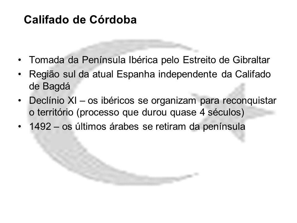 Califado de CórdobaTomada da Península Ibérica pelo Estreito de Gibraltar. Região sul da atual Espanha independente da Califado de Bagdá.
