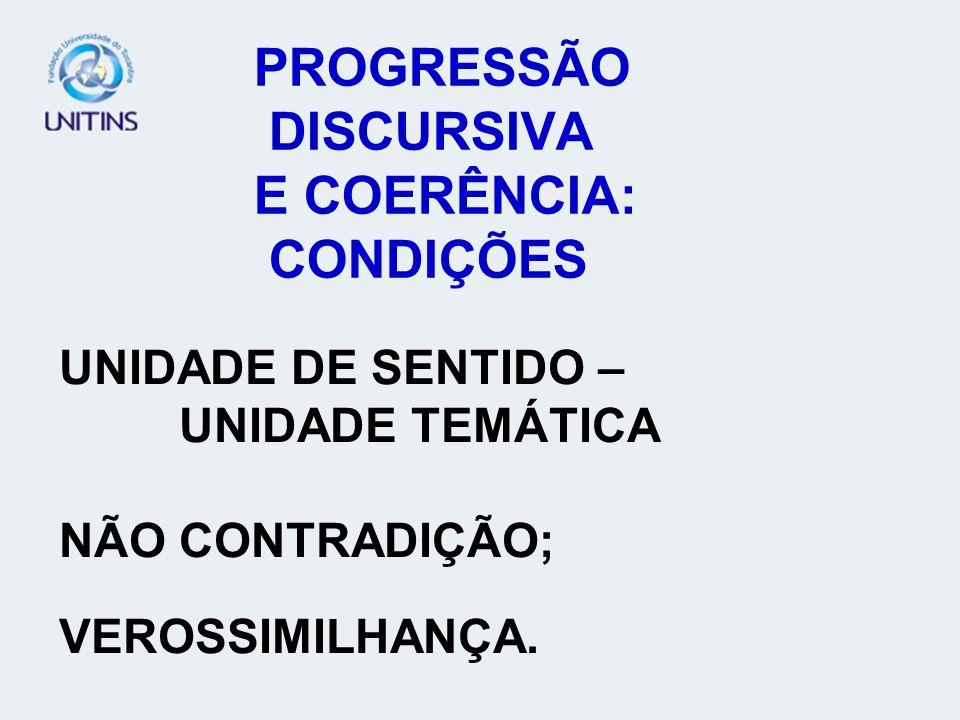 PROGRESSÃO DISCURSIVA E COERÊNCIA: CONDIÇÕES