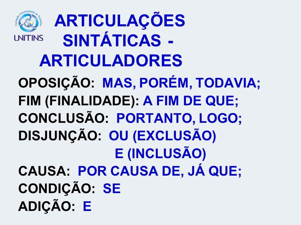 ARTICULAÇÕES SINTÁTICAS - ARTICULADORES