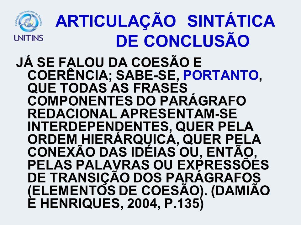 ARTICULAÇÃO SINTÁTICA DE CONCLUSÃO