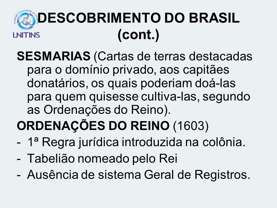 DESCOBRIMENTO DO BRASIL (cont.)