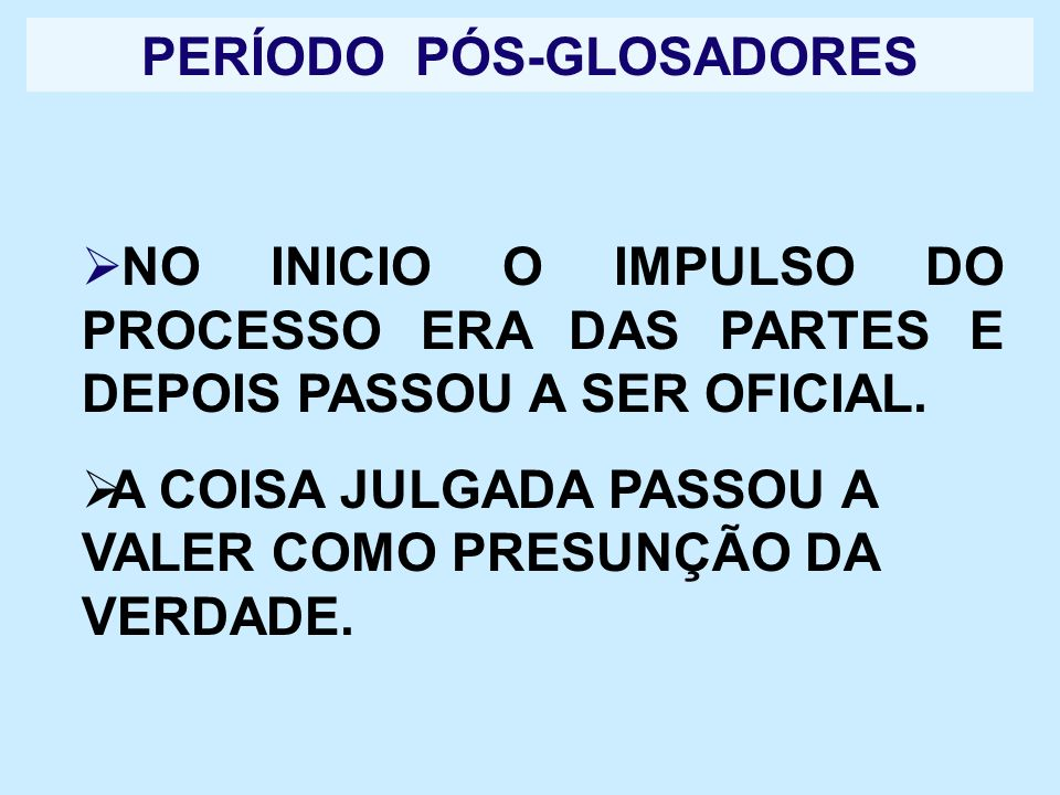 PERÍODO PÓS-GLOSADORES