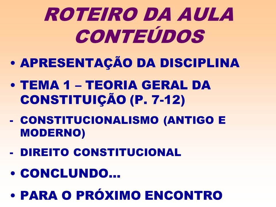 ROTEIRO DA AULA CONTEÚDOS