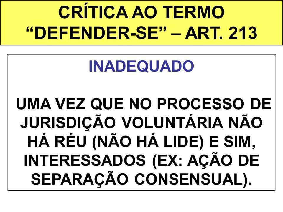 CRÍTICA AO TERMO DEFENDER-SE – ART. 213