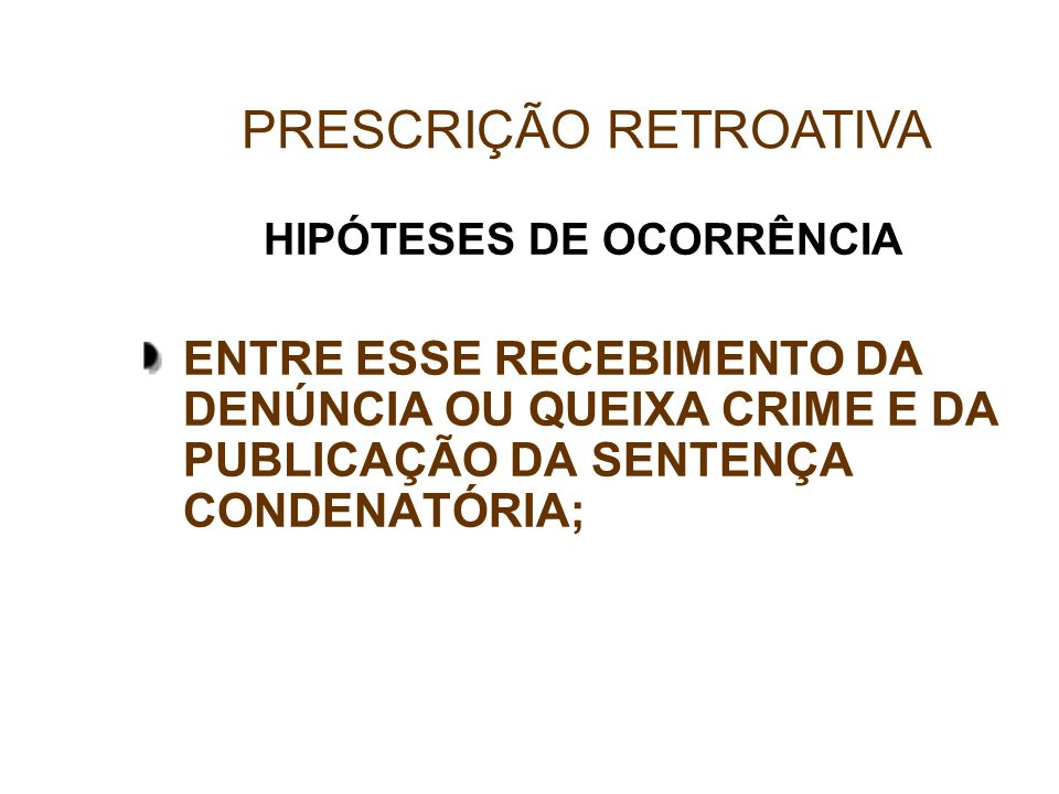 HIPÓTESES DE OCORRÊNCIA