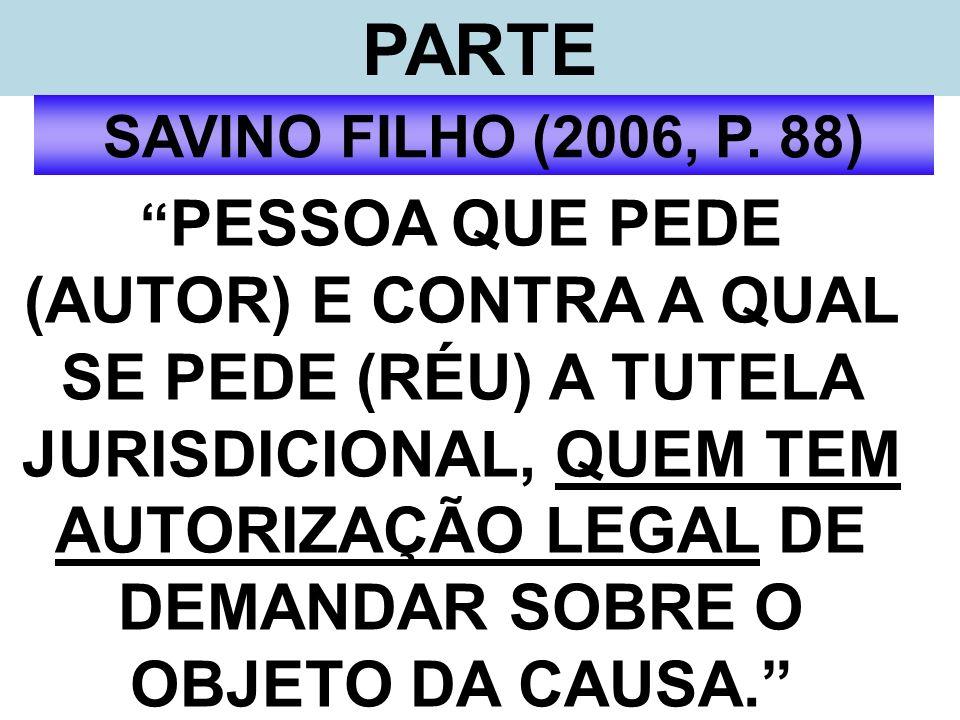 PARTE SAVINO FILHO (2006, P. 88)