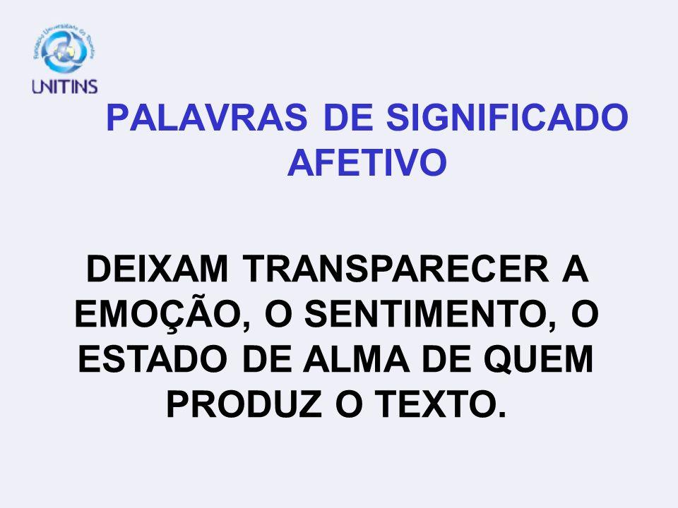 PALAVRAS DE SIGNIFICADO AFETIVO