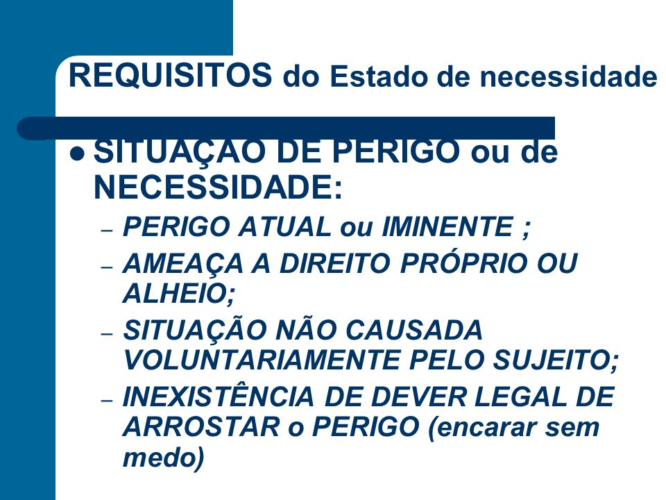 REQUISITOS do Estado de necessidade