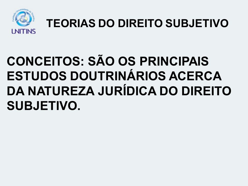 TEORIAS DO DIREITO SUBJETIVO