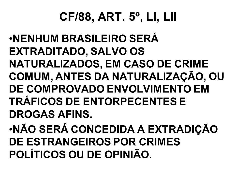 CF/88, ART. 5º, LI, LII