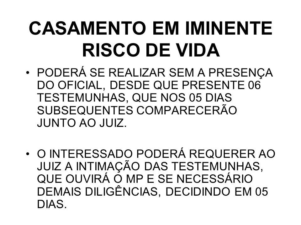 CASAMENTO EM IMINENTE RISCO DE VIDA