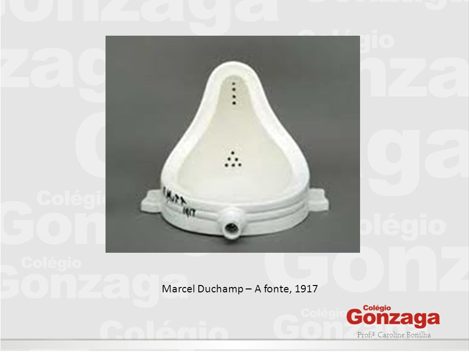 Marcel Duchamp – A fonte, 1917