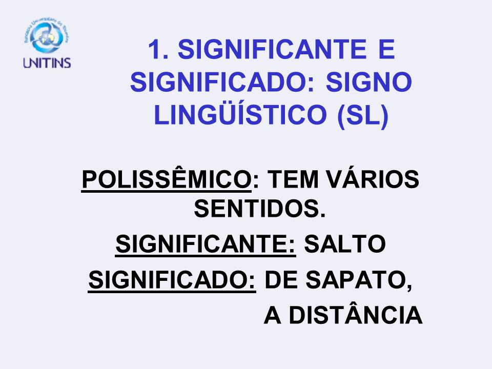 1. SIGNIFICANTE E SIGNIFICADO: SIGNO LINGÜÍSTICO (SL)
