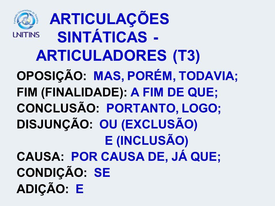 ARTICULAÇÕES SINTÁTICAS - ARTICULADORES (T3)