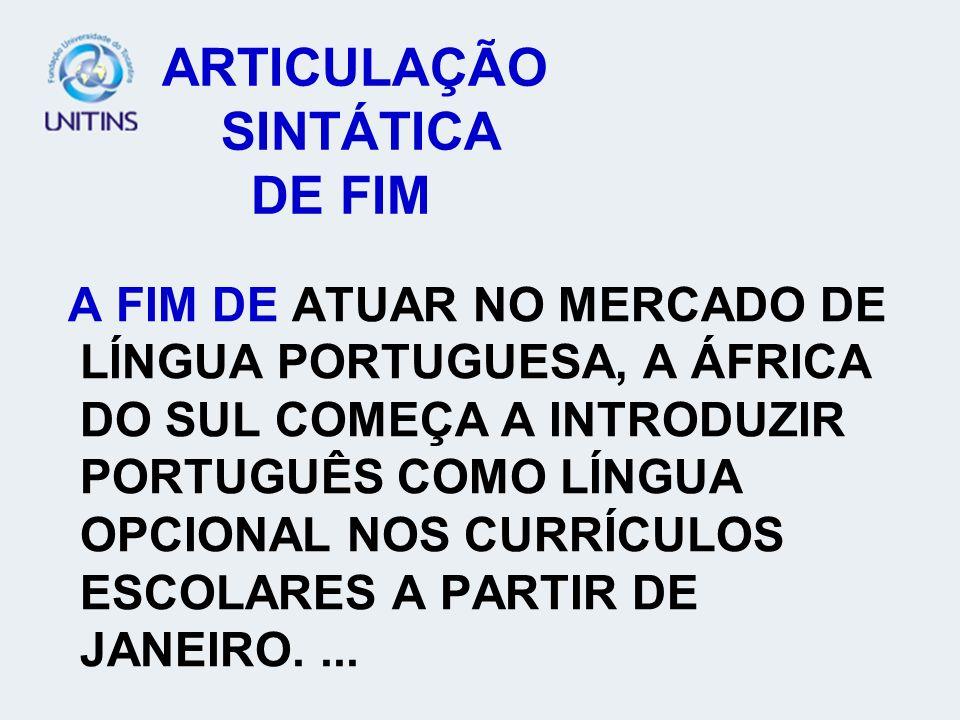 ARTICULAÇÃO SINTÁTICA DE FIM