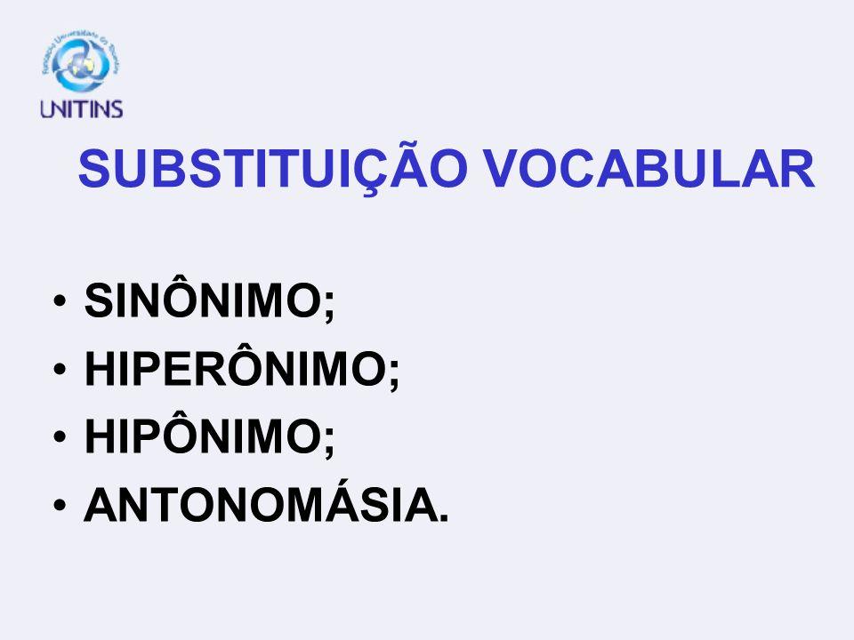 SUBSTITUIÇÃO VOCABULAR