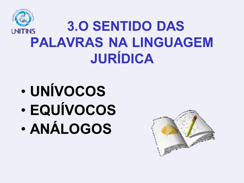3.O SENTIDO DAS PALAVRAS NA LINGUAGEM JURÍDICA