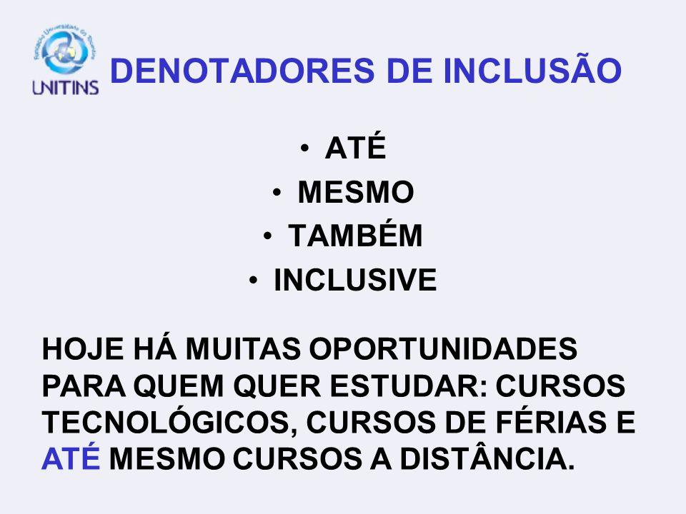 DENOTADORES DE INCLUSÃO
