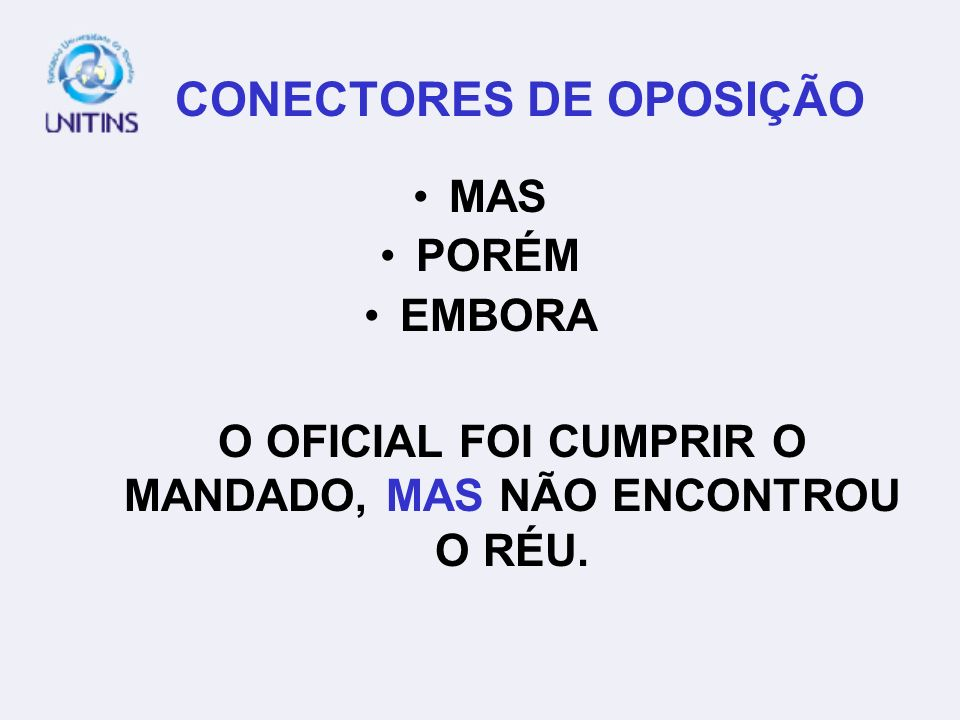 CONECTORES DE OPOSIÇÃO