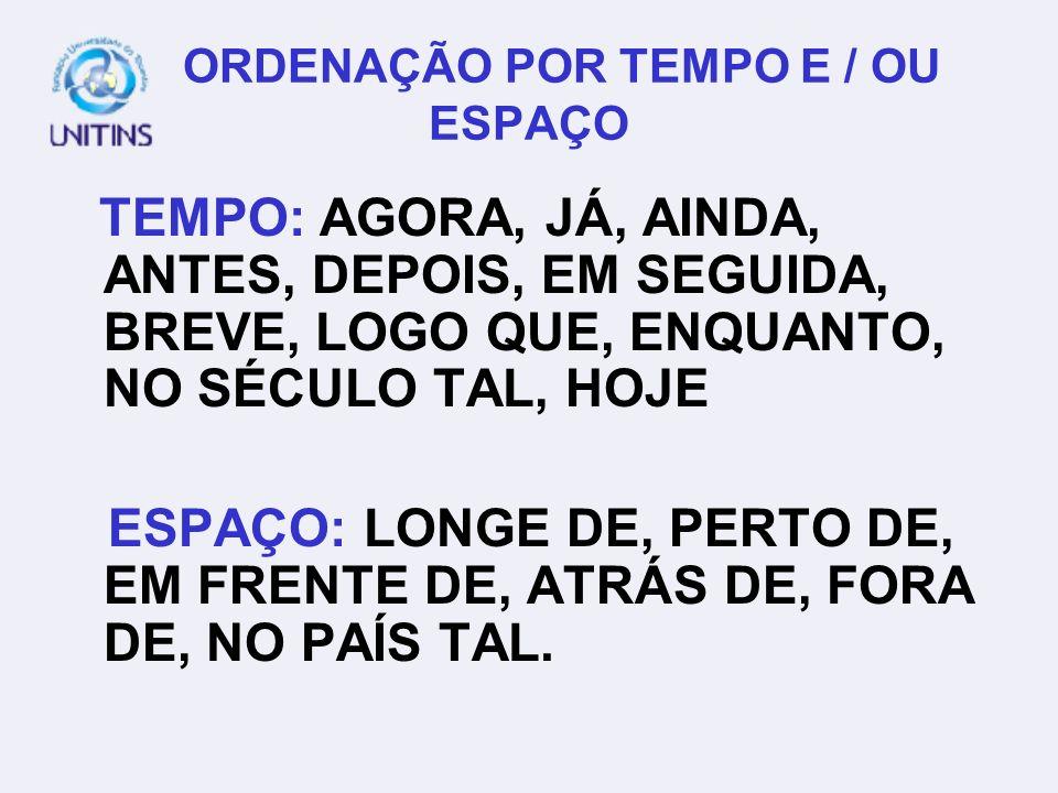 ORDENAÇÃO POR TEMPO E / OU ESPAÇO