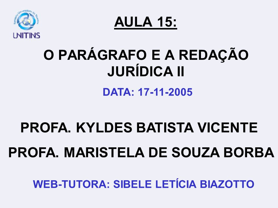 AULA 15: O PARÁGRAFO E A REDAÇÃO JURÍDICA II