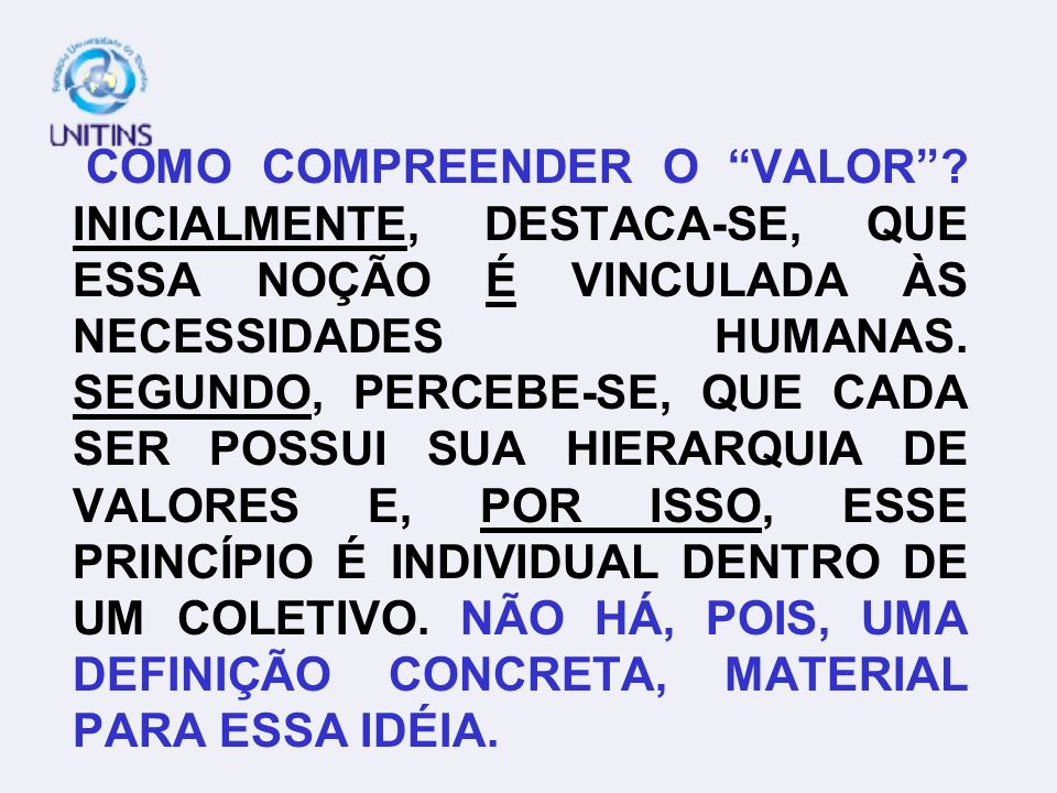 COMO COMPREENDER O VALOR