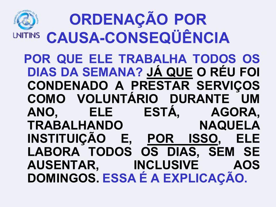 ORDENAÇÃO POR CAUSA-CONSEQÜÊNCIA