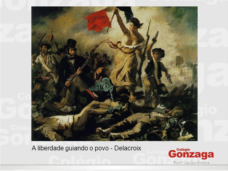 A liberdade guiando o povo - Delacroix