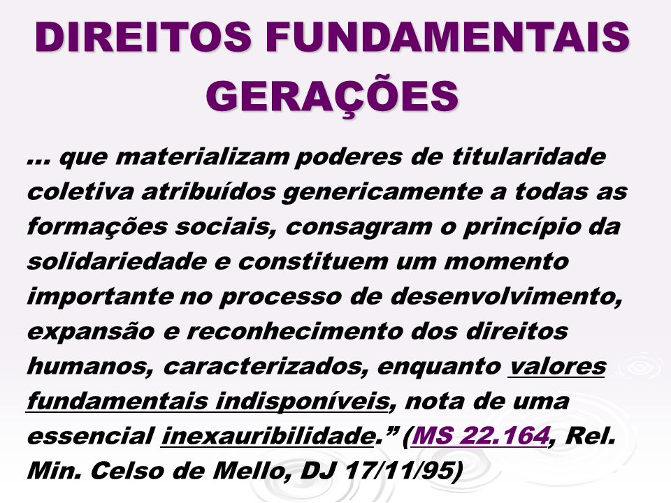 DIREITOS FUNDAMENTAIS GERAÇÕES