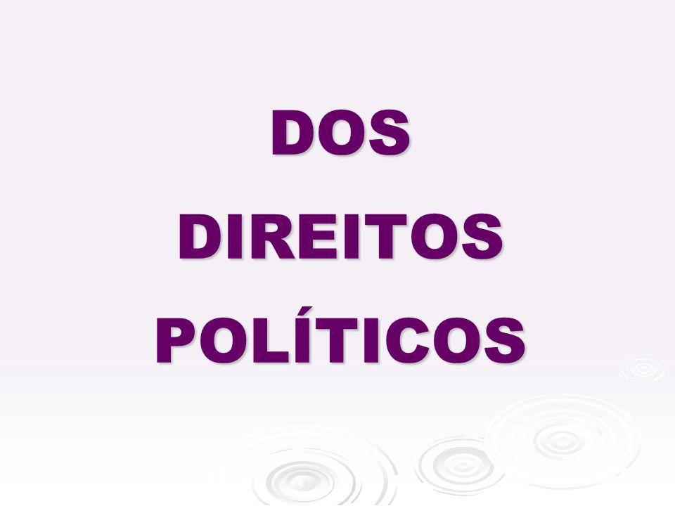 DOS DIREITOS POLÍTICOS