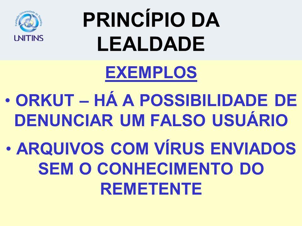 PRINCÍPIO DA LEALDADE EXEMPLOS