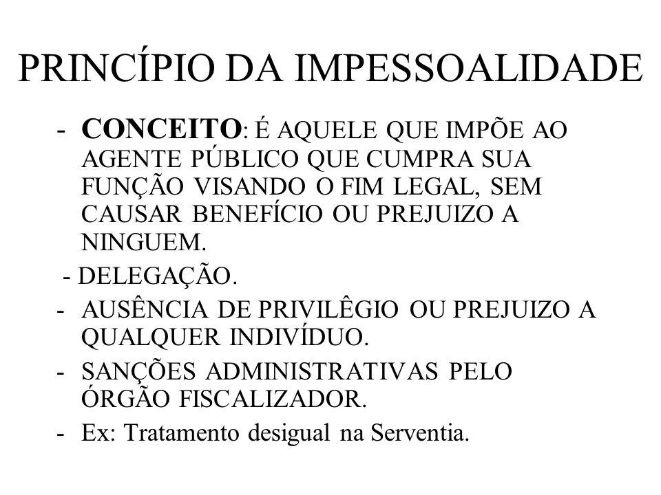 PRINCÍPIO DA IMPESSOALIDADE