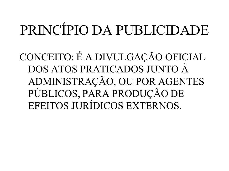 PRINCÍPIO DA PUBLICIDADE
